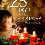 25 Days Until Christmas: A Family Advent Calendar DVD {Review + Giveaway}