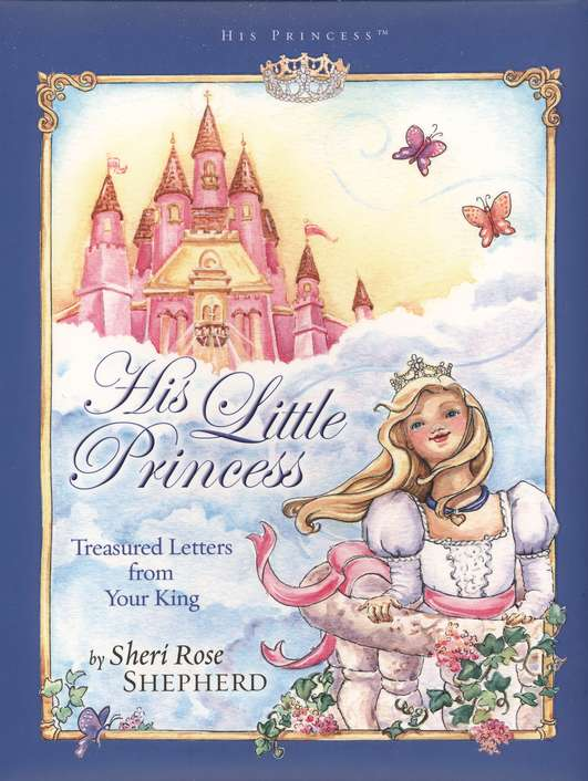 His Little Princess Treasured Letters From Your King Book Review Connected2christ