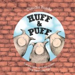 Book Review: Huff & Puff: Can You Blow Down the Houses of the Three Little Pigs?