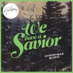 """Review & Giveaway: Hillsong """"We have a Savior""""  Christmas Album"""