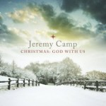 Review & Giveaway: Christmas: God with Us by Jeremy Camp