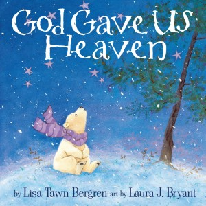 God Gave Us Heaven