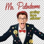 """Mr. Palindrome's """"Smiley Face Sticker"""" {Children's Music Review + Giveaway}"""
