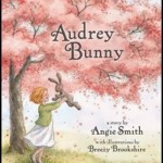 Audrey Bunny {Children's Book Review}