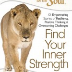 Chicken Soup for the Soul: Find Your Inner Strength Review & Giveaway