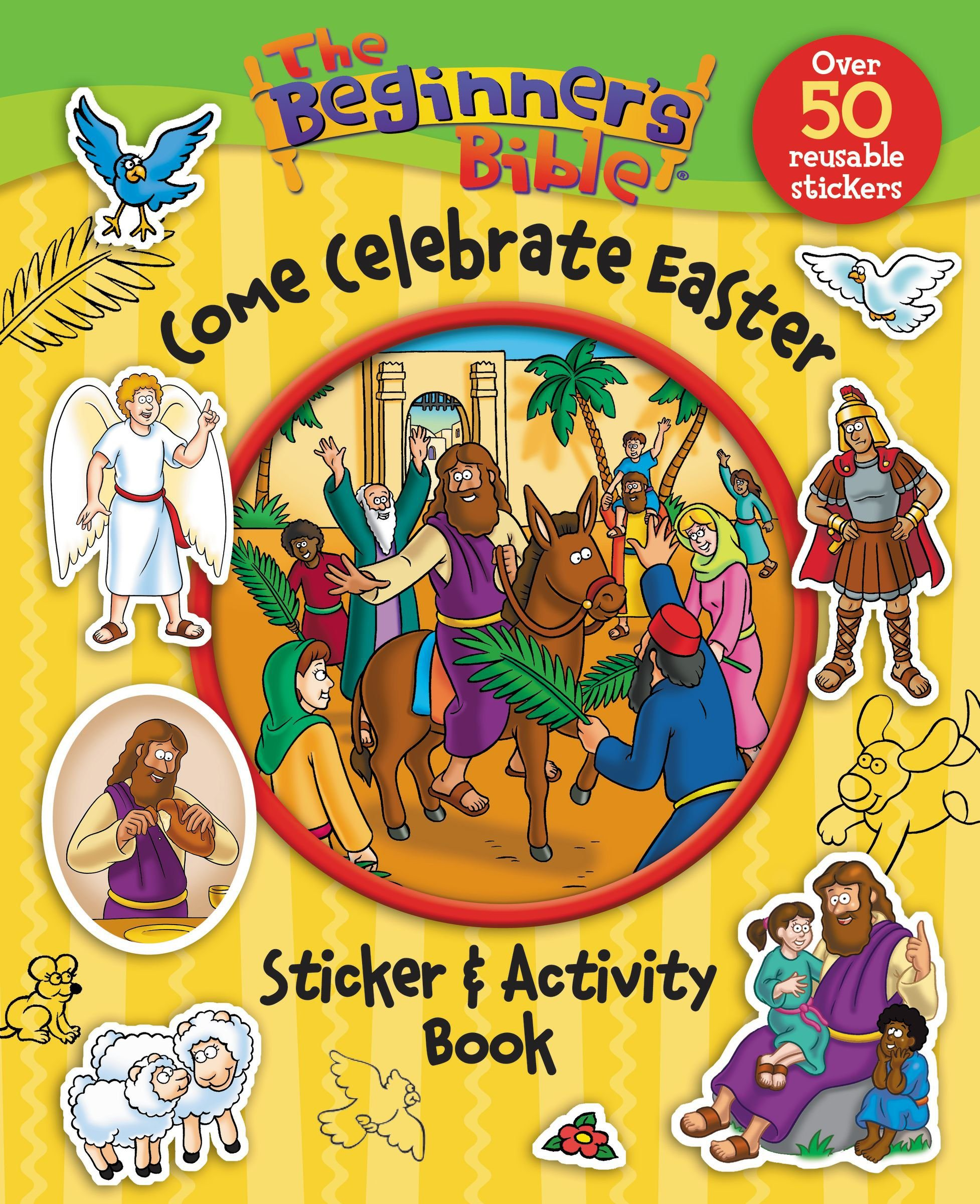 - The Beginner's Bible Come Celebrate Easter Sticker And Activity