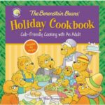 The Berenstain Bears' Holiday Cookbook {Review}
