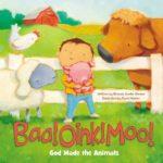 Baa! Oink! Moo! God Made the Animals {Board Book Review}