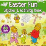 The Berenstain Bears: Easter Fun Sticker & Activity Book