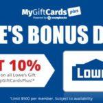 Lowe's Bonus Days at MyGiftCardsPlus