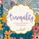 Tranquility: A Prayer and Reflection Journal {review}