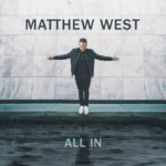 """Matthew West's new Album """"All In"""" {Review and Giveaway}"""