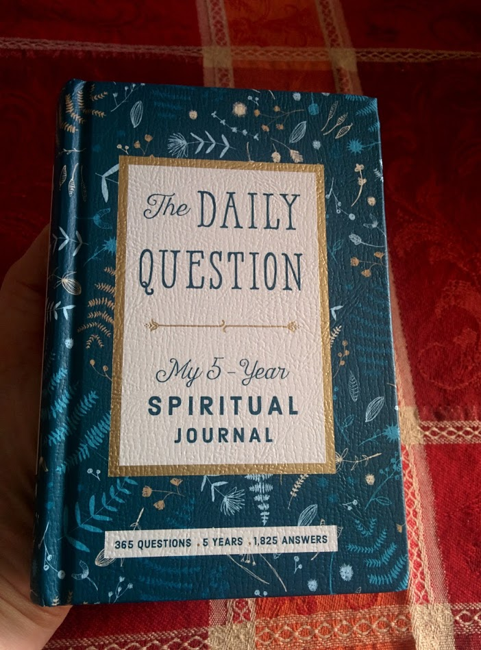 the daily question my fiveyear spiritual journal